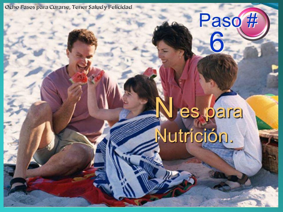 N es para Nutrición. Paso # 6