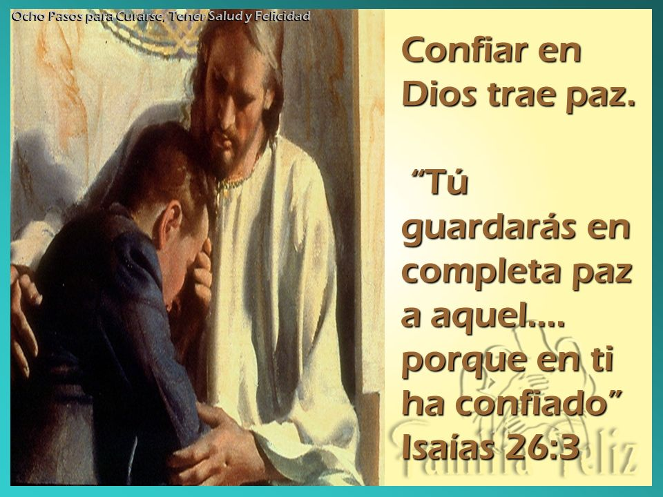 Confiar en Dios trae paz.