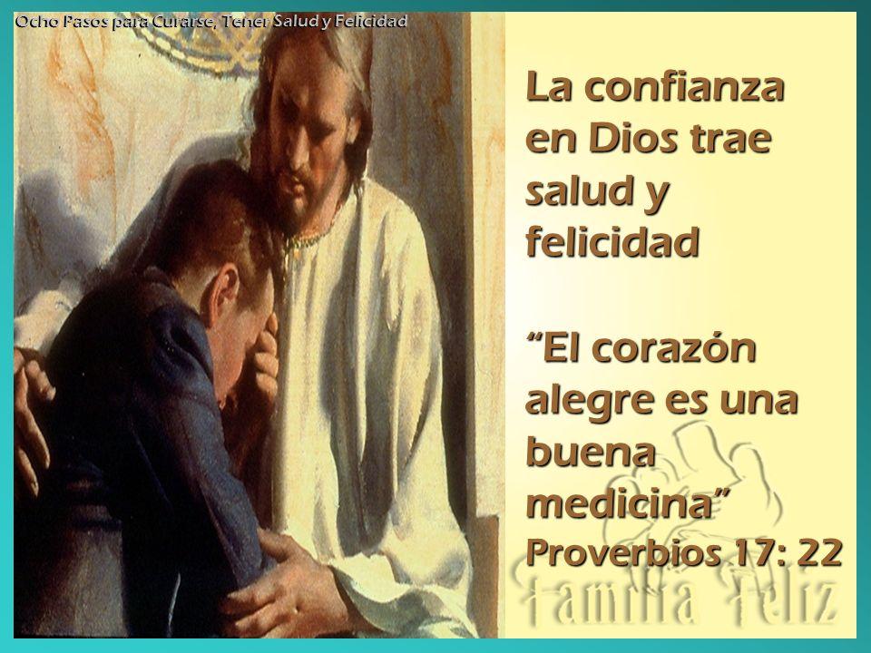 La confianza en Dios trae salud y felicidad