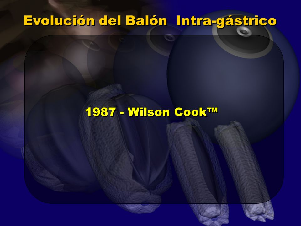 Evolución del Balón Intra-gástrico