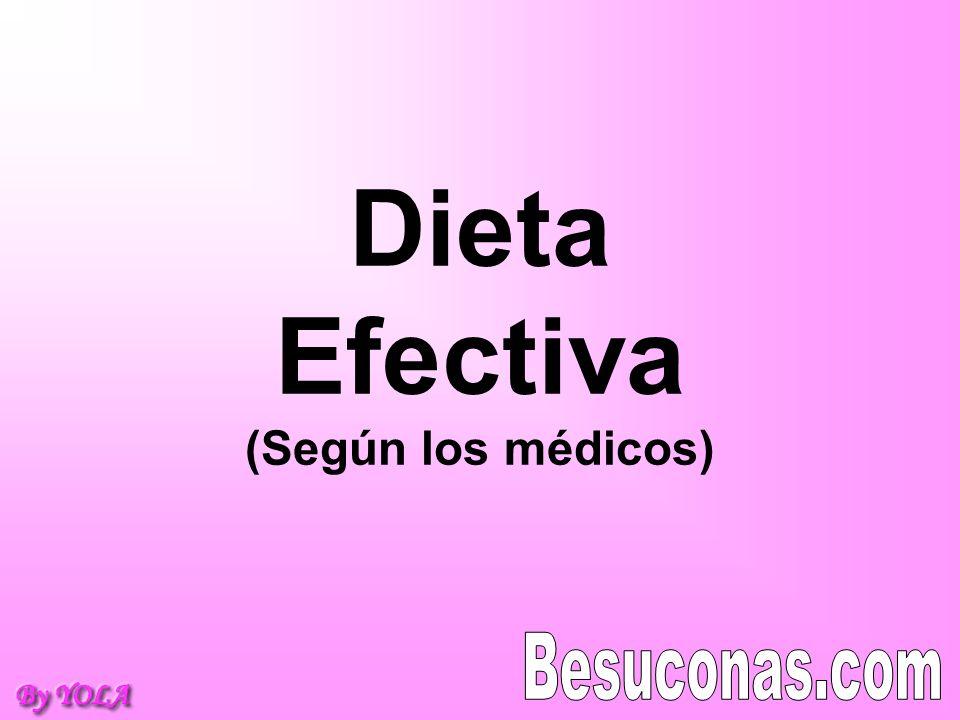 Dieta Efectiva (Según los médicos)