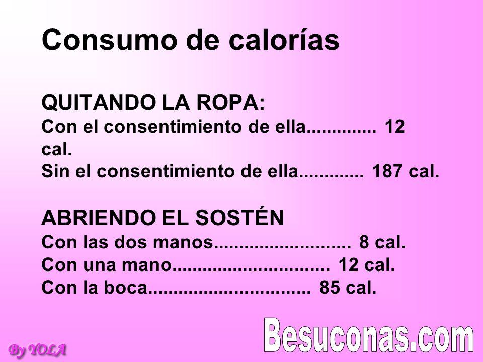 Consumo de calorías QUITANDO LA ROPA: Con el consentimiento de ella