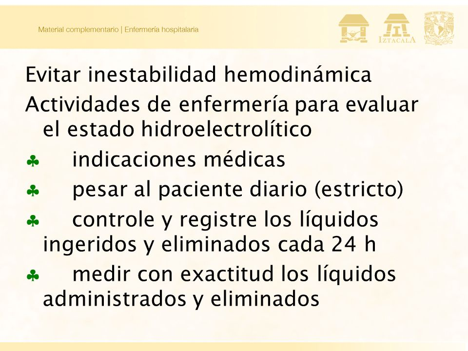 Evitar inestabilidad hemodinámica