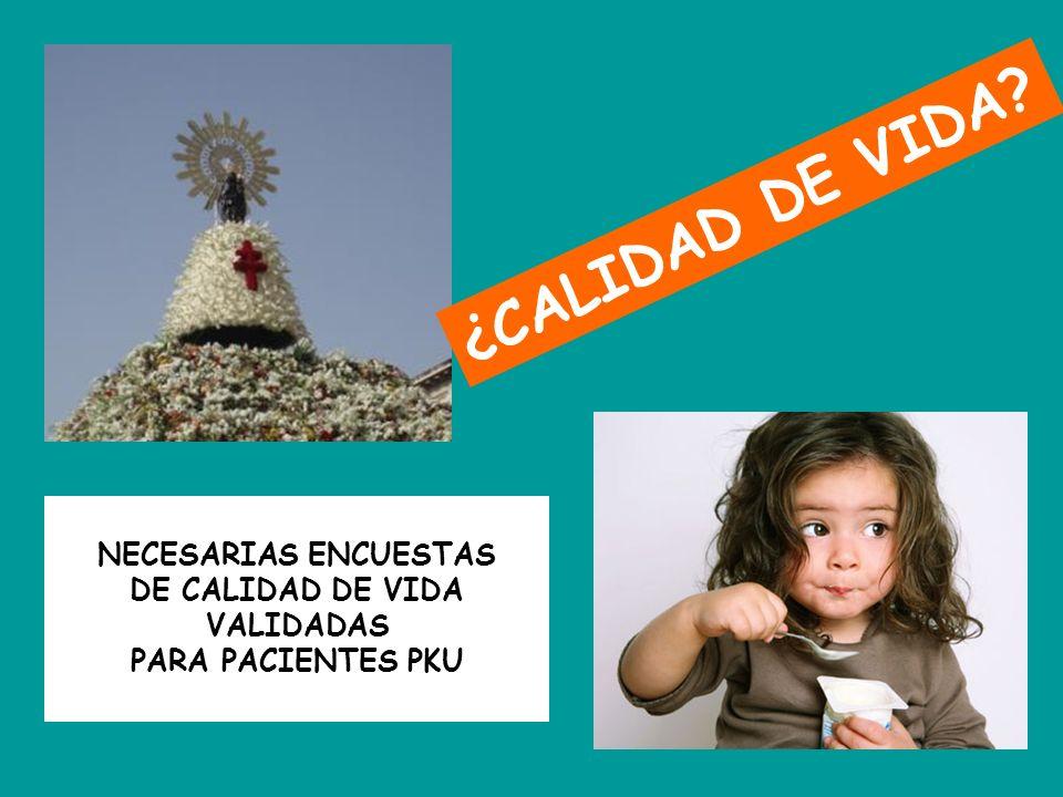 DE CALIDAD DE VIDA VALIDADAS