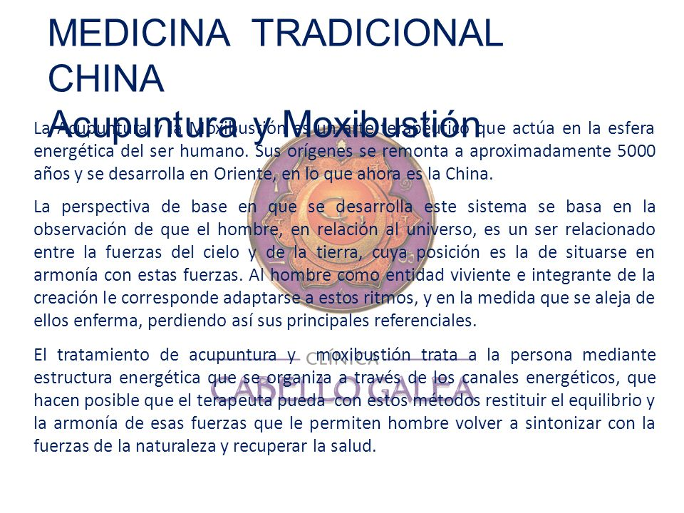 MEDICINA TRADICIONAL CHINA Acupuntura y Moxibustión