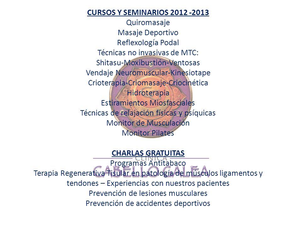 CURSOS Y SEMINARIOS 2012 -2013 CHARLAS GRATUITAS