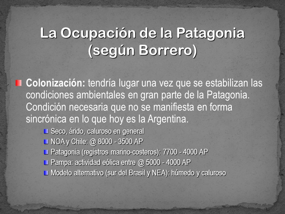La Ocupación de la Patagonia (según Borrero)