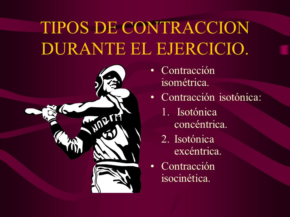 TIPOS DE CONTRACCION DURANTE EL EJERCICIO.