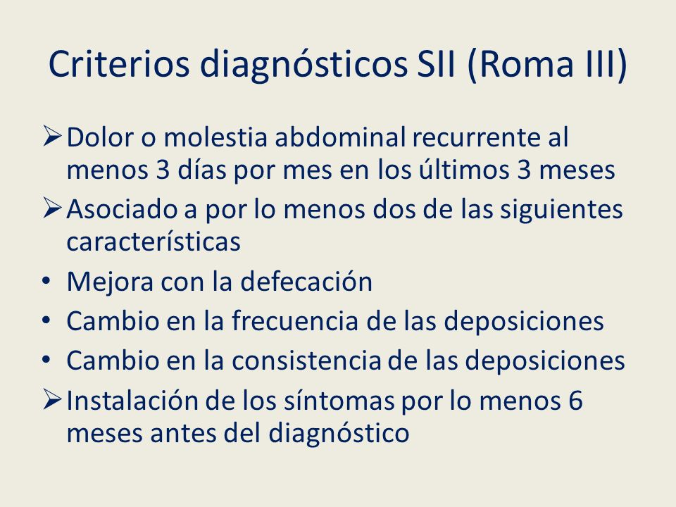 Criterios diagnósticos SII (Roma III)