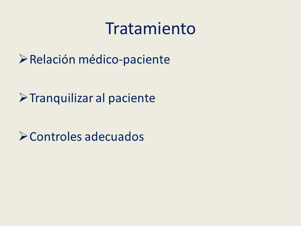 Tratamiento Relación médico-paciente Tranquilizar al paciente