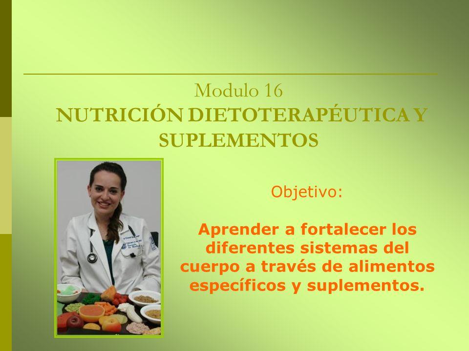 Modulo 16 NUTRICIÓN DIETOTERAPÉUTICA Y SUPLEMENTOS