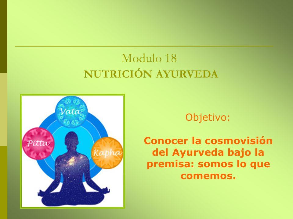 Modulo 18 NUTRICIÓN AYURVEDA
