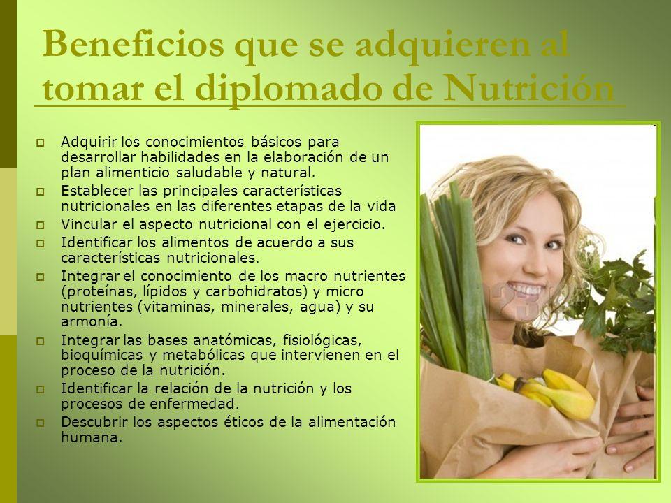 Beneficios que se adquieren al tomar el diplomado de Nutrición