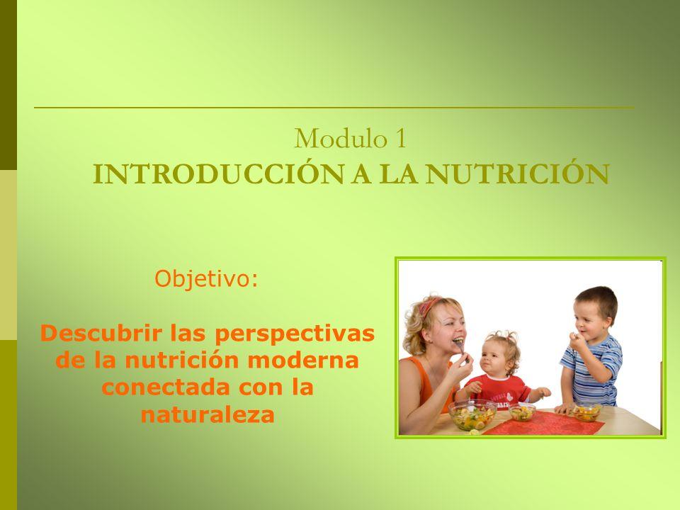 Modulo 1 INTRODUCCIÓN A LA NUTRICIÓN