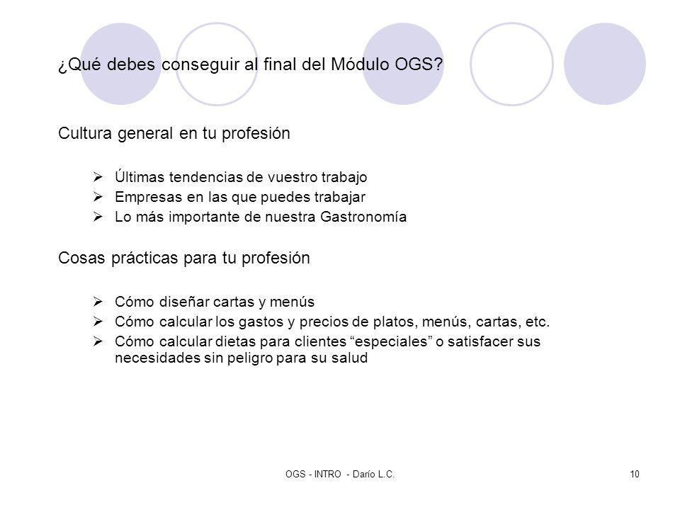 ¿Qué debes conseguir al final del Módulo OGS