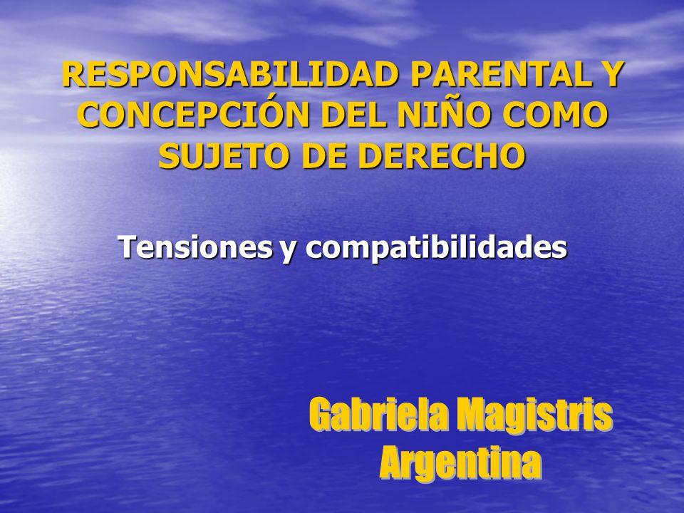 RESPONSABILIDAD PARENTAL Y CONCEPCIÓN DEL NIÑO COMO SUJETO DE DERECHO