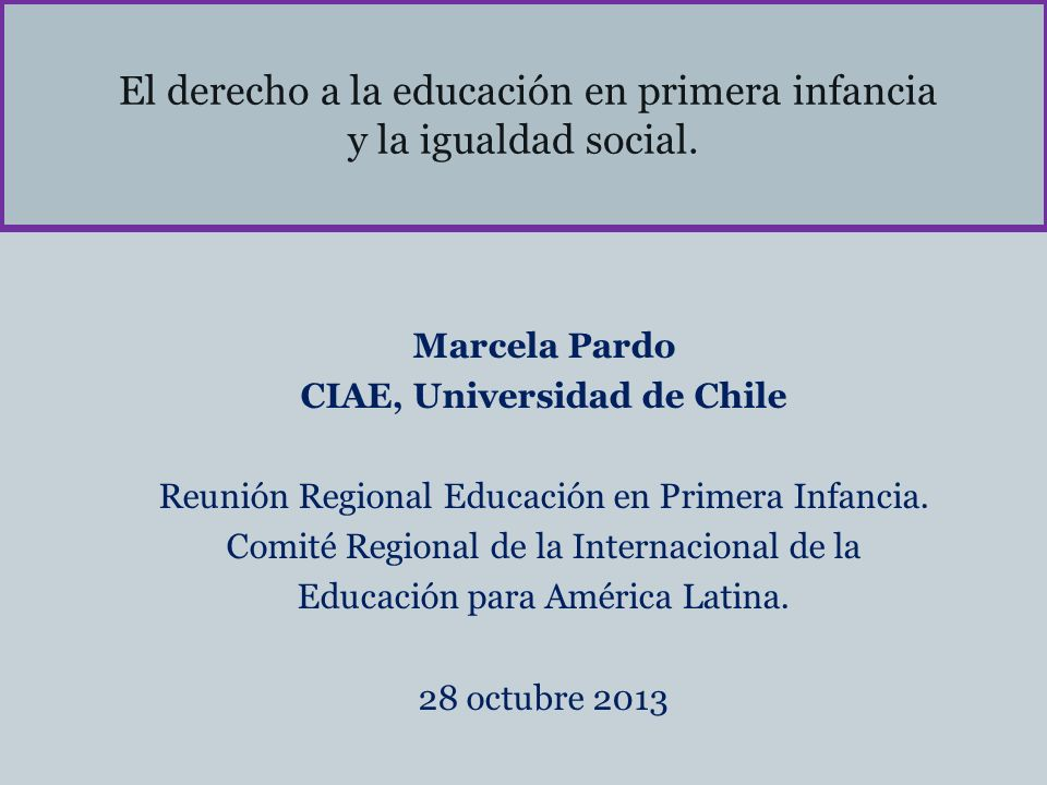 El derecho a la educación en primera infancia y la igualdad social.