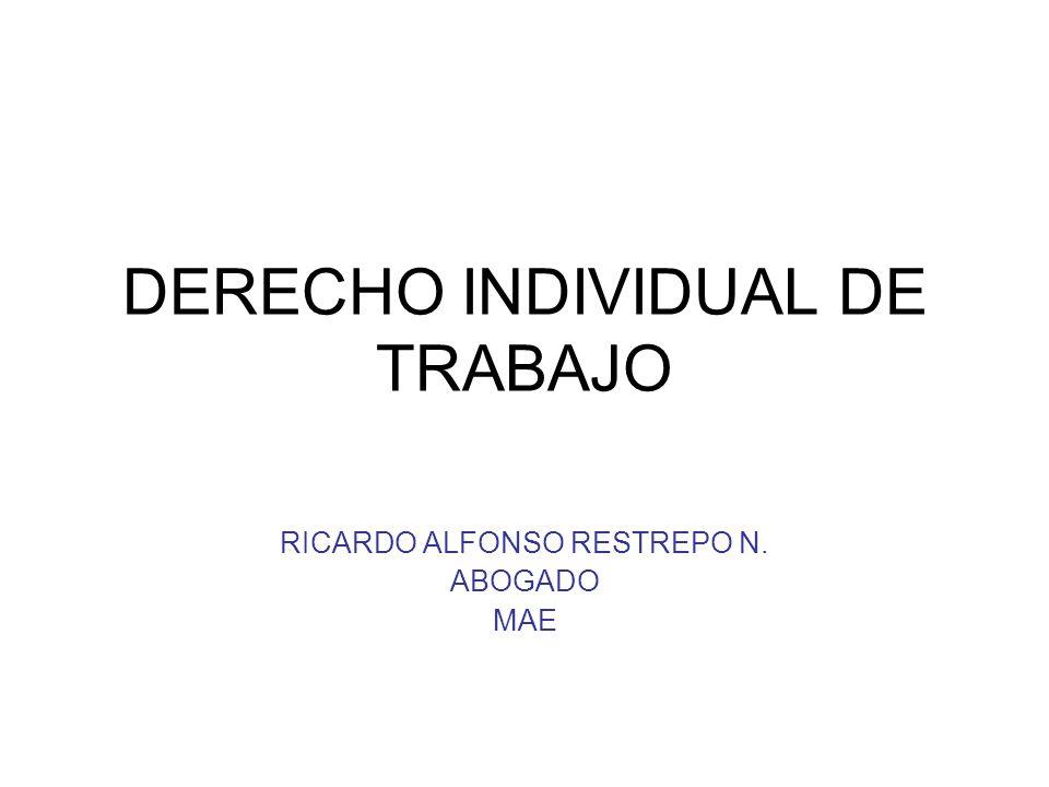 DERECHO INDIVIDUAL DE TRABAJO