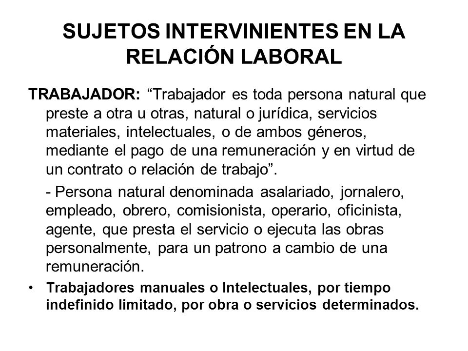 SUJETOS INTERVINIENTES EN LA RELACIÓN LABORAL