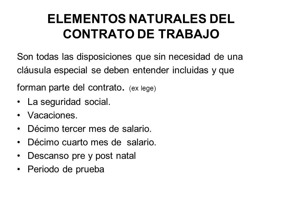 ELEMENTOS NATURALES DEL CONTRATO DE TRABAJO