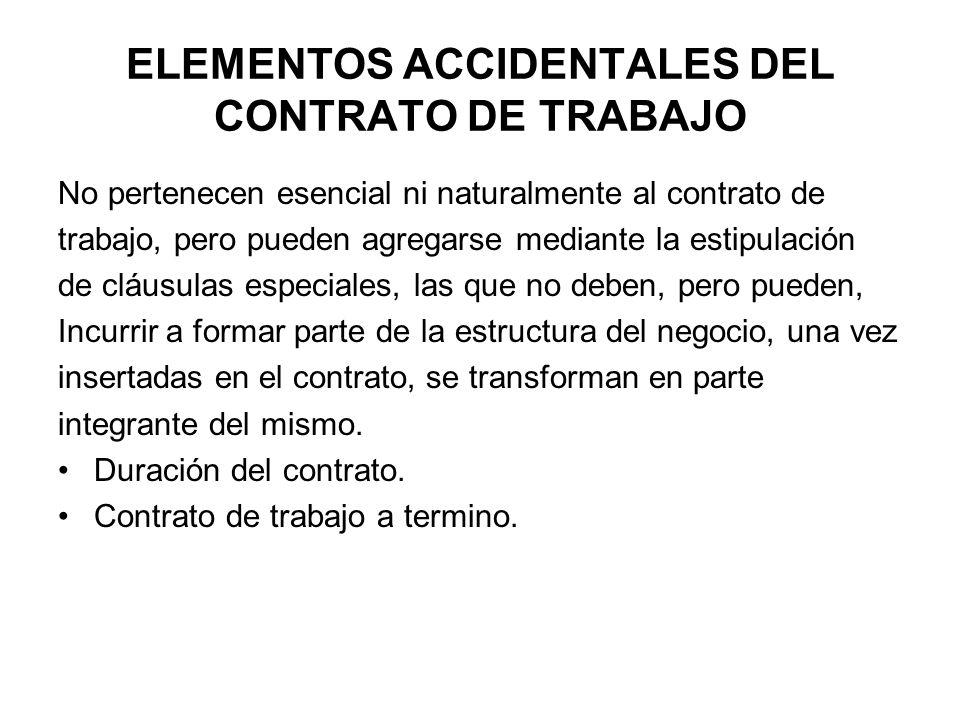ELEMENTOS ACCIDENTALES DEL CONTRATO DE TRABAJO
