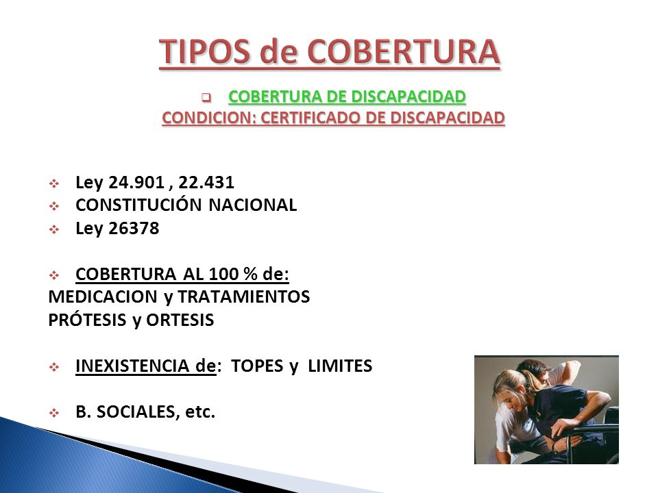 COBERTURA DE DISCAPACIDAD CONDICION: CERTIFICADO DE DISCAPACIDAD