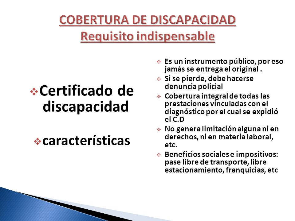 COBERTURA DE DISCAPACIDAD Requisito indispensable
