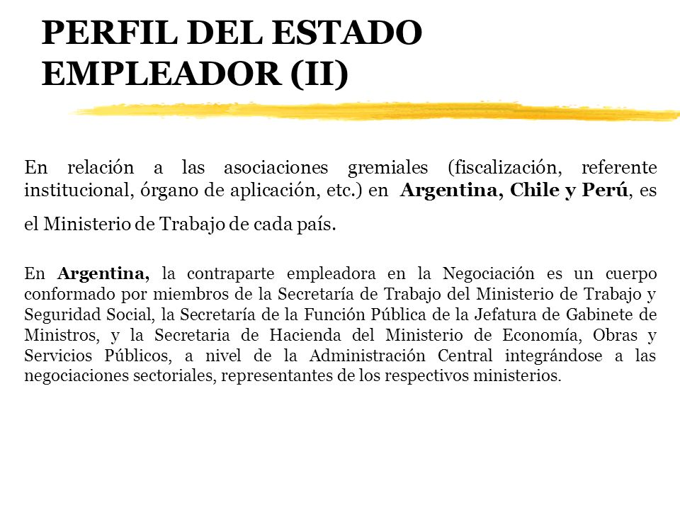 PERFIL DEL ESTADO EMPLEADOR (II)