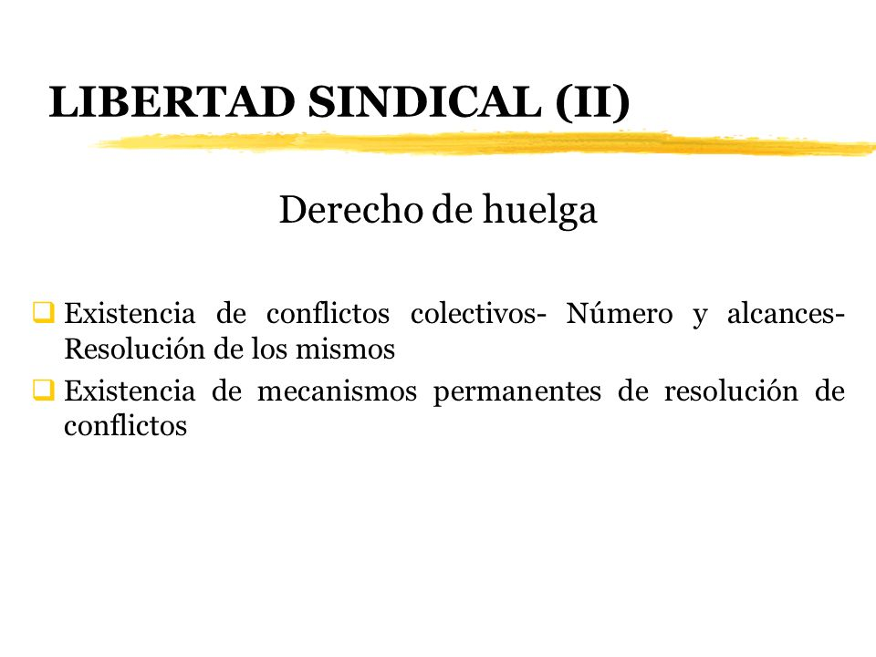 LIBERTAD SINDICAL (II)