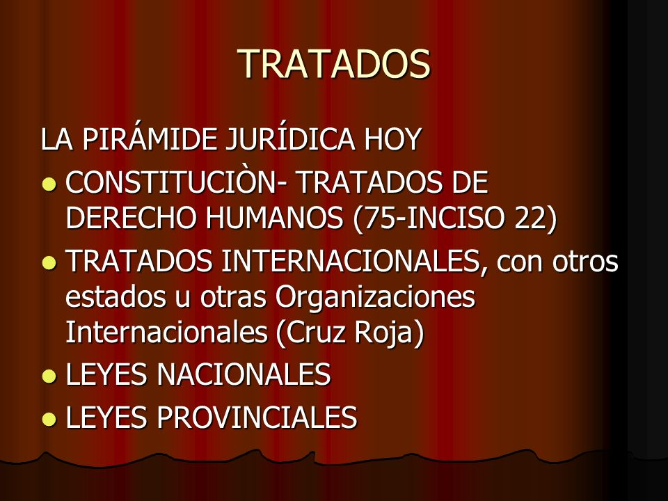 TRATADOS LA PIRÁMIDE JURÍDICA HOY
