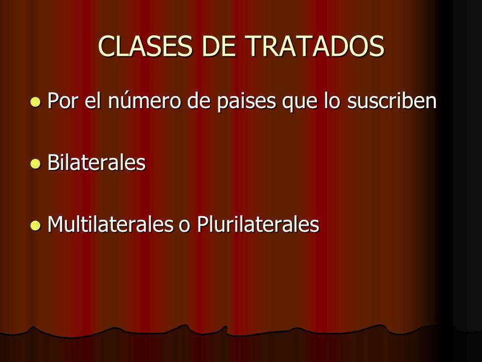 CLASES DE TRATADOS Por el número de paises que lo suscriben