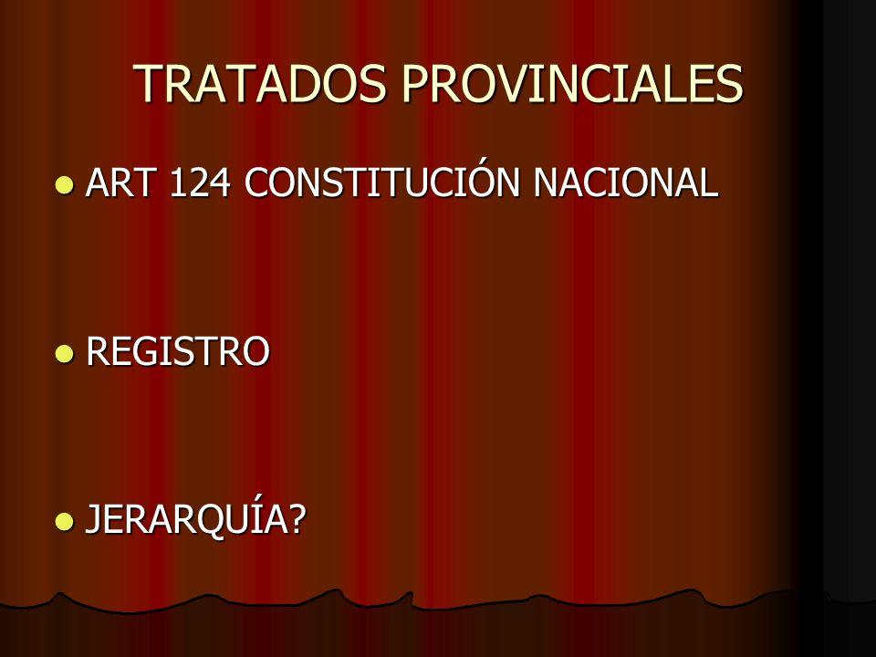 TRATADOS PROVINCIALES