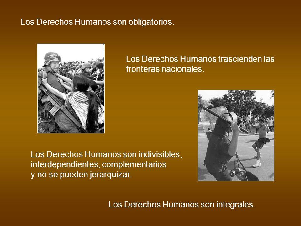 Los Derechos Humanos son obligatorios.