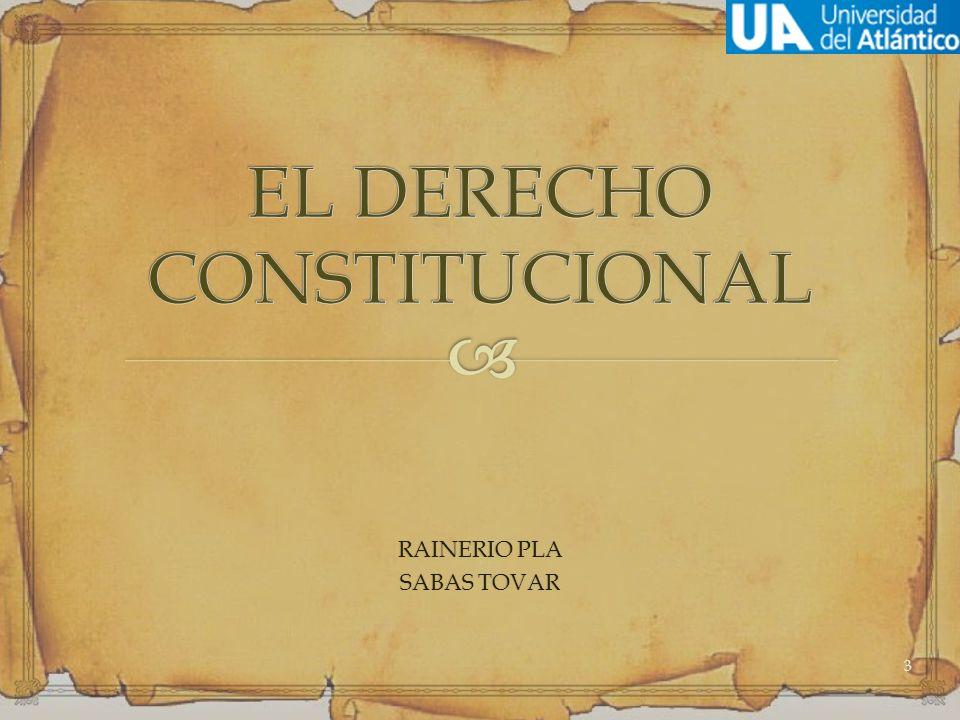 EL DERECHO CONSTITUCIONAL
