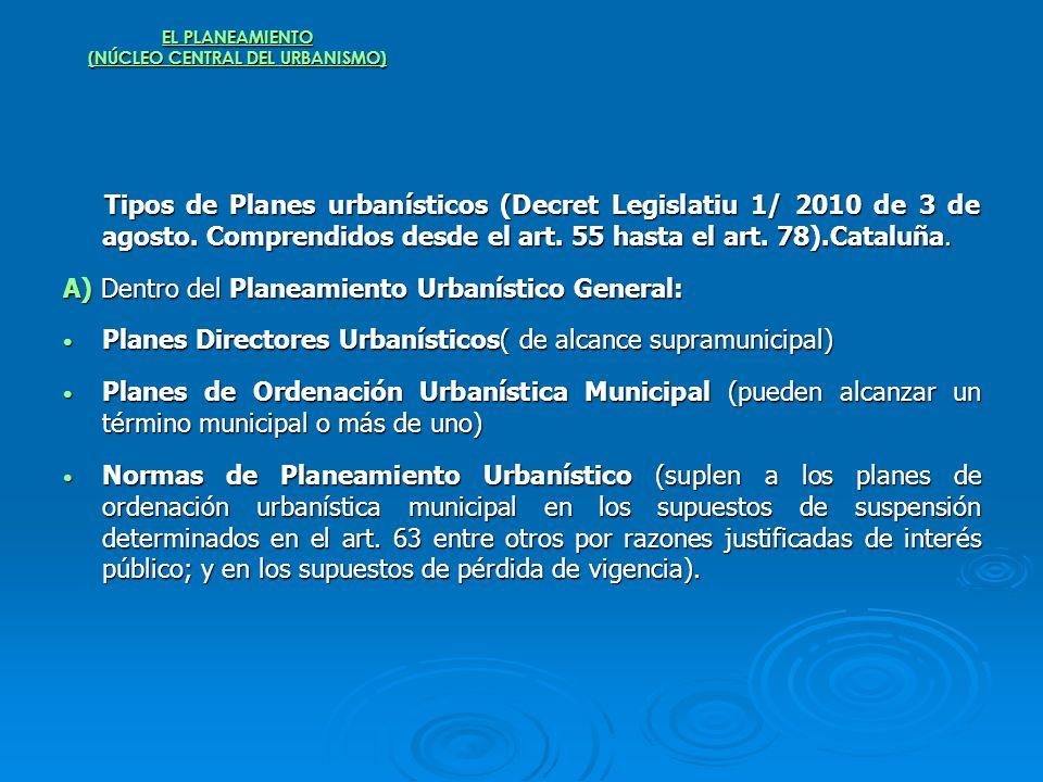 EL PLANEAMIENTO (NÚCLEO CENTRAL DEL URBANISMO)