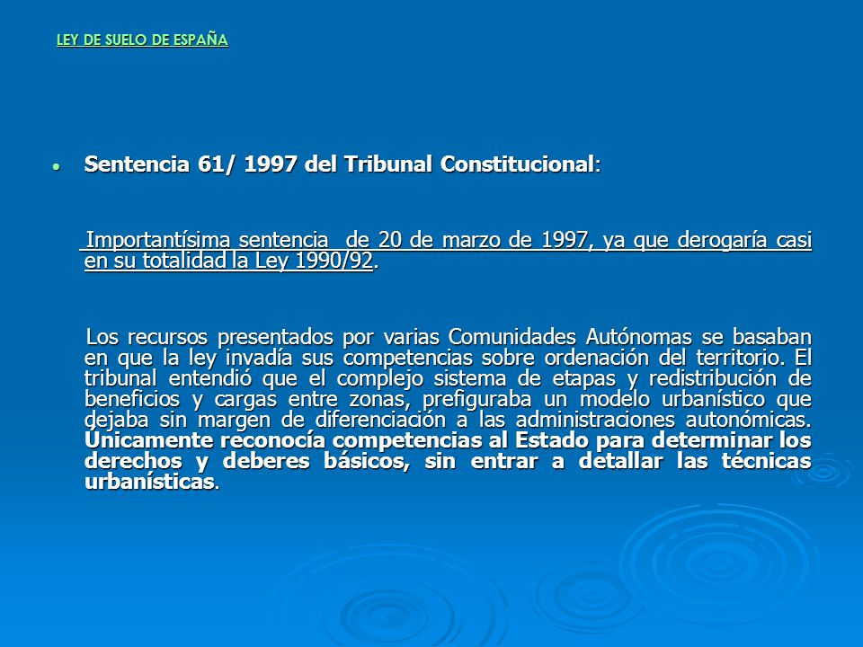 Sentencia 61/ 1997 del Tribunal Constitucional: