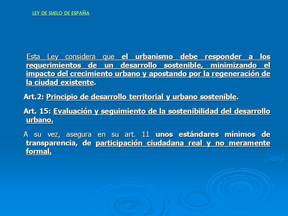 Art.2: Principio de desarrollo territorial y urbano sostenible.
