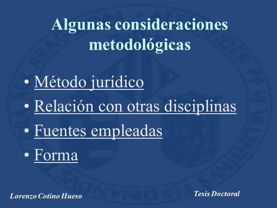 Algunas consideraciones metodológicas