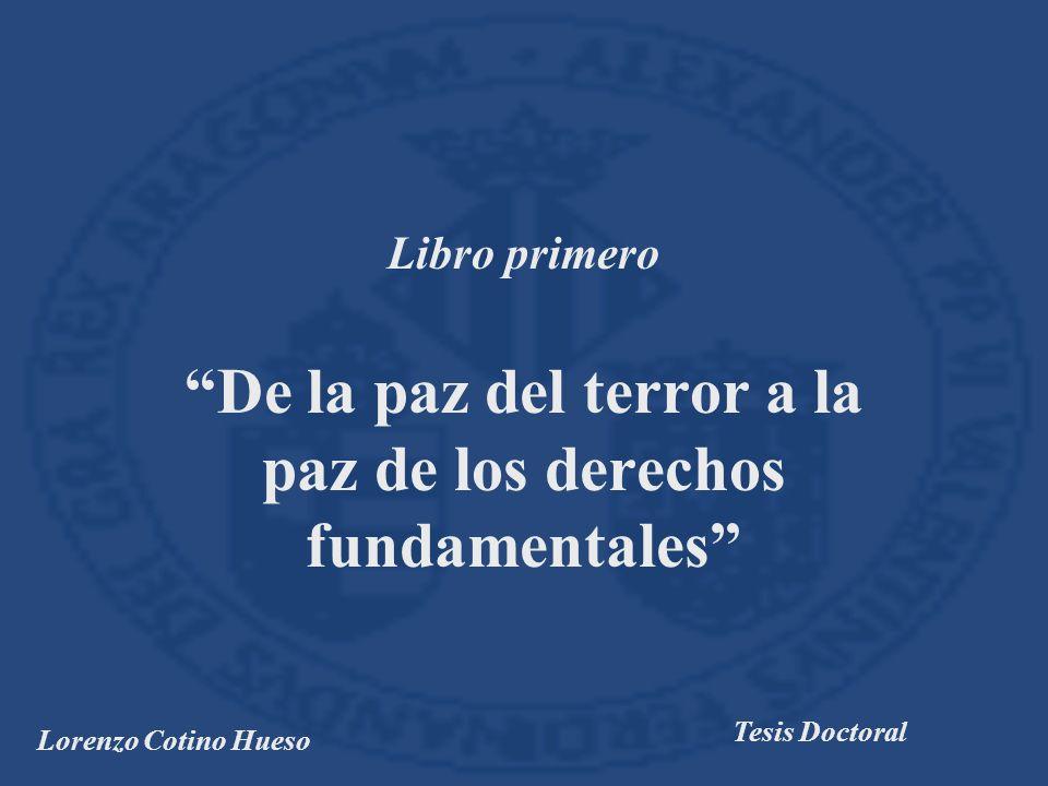 De la paz del terror a la paz de los derechos fundamentales