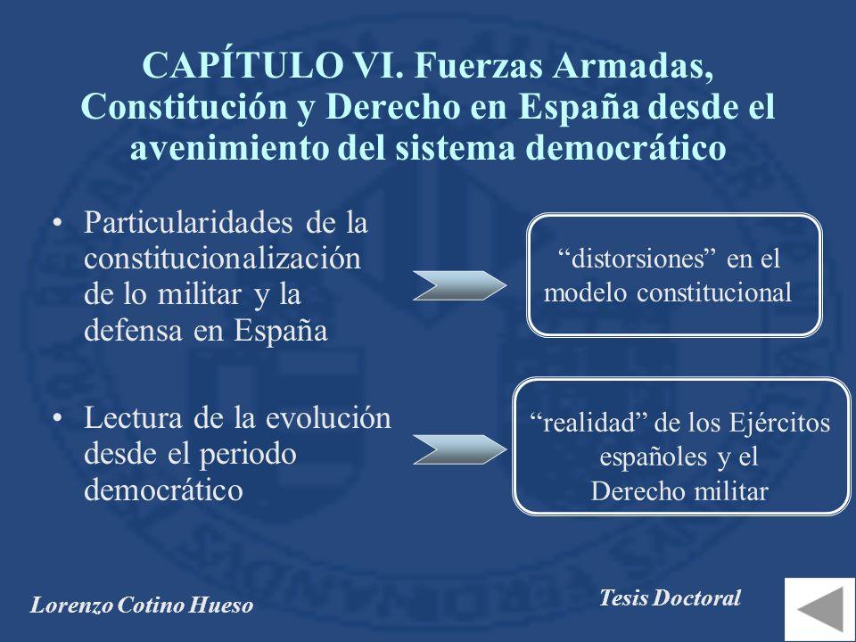 CAPÍTULO VI. Fuerzas Armadas, Constitución y Derecho en España desde el avenimiento del sistema democrático