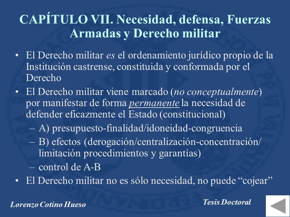 CAPÍTULO VII. Necesidad, defensa, Fuerzas Armadas y Derecho militar