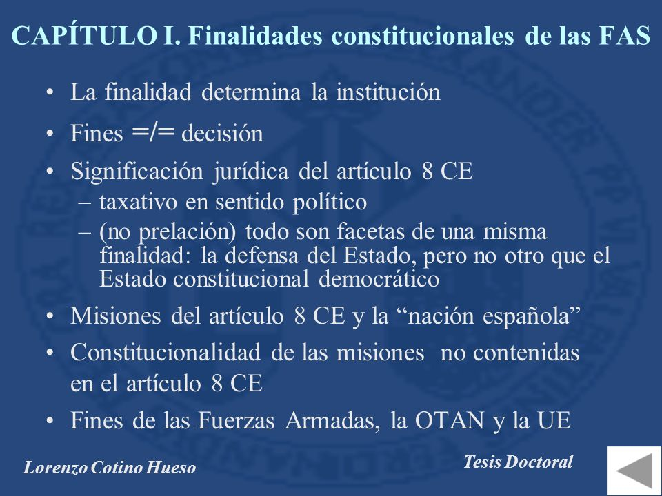 CAPÍTULO I. Finalidades constitucionales de las FAS