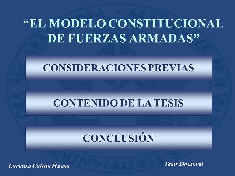 EL MODELO CONSTITUCIONAL DE FUERZAS ARMADAS