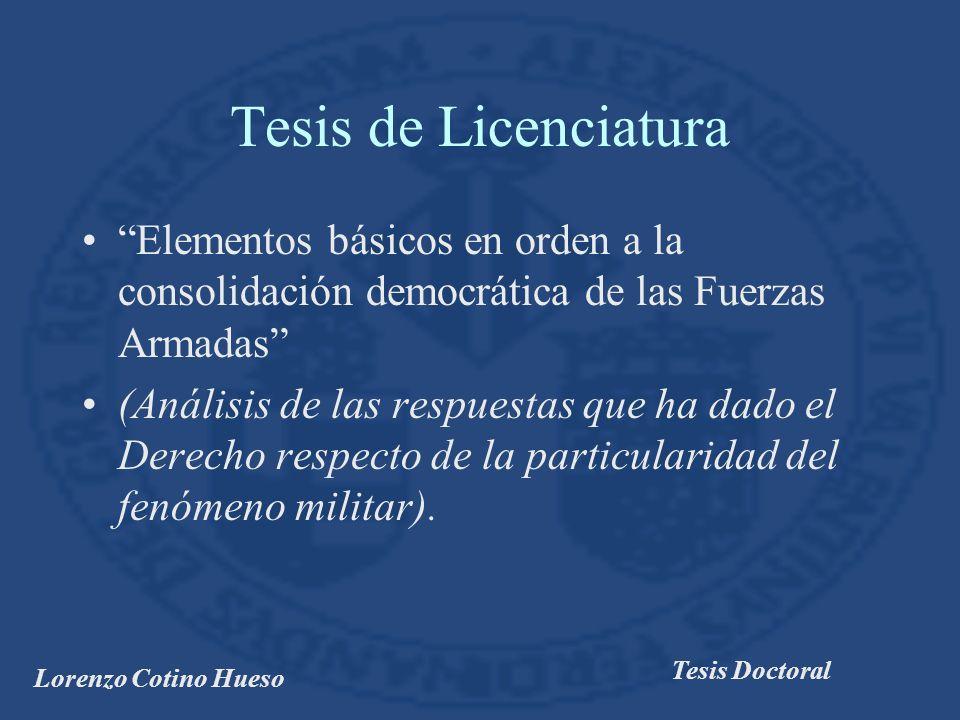 Tesis de Licenciatura Elementos básicos en orden a la consolidación democrática de las Fuerzas Armadas