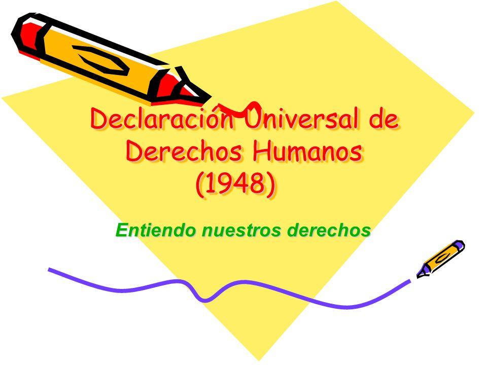 Declaración Universal de Derechos Humanos (1948)