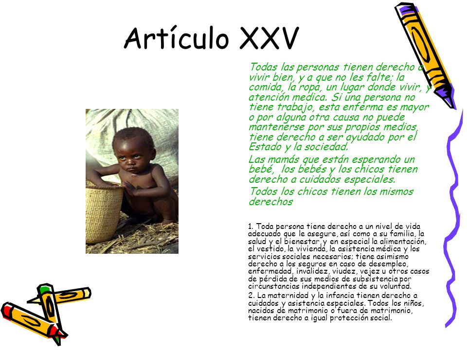 Artículo XXV