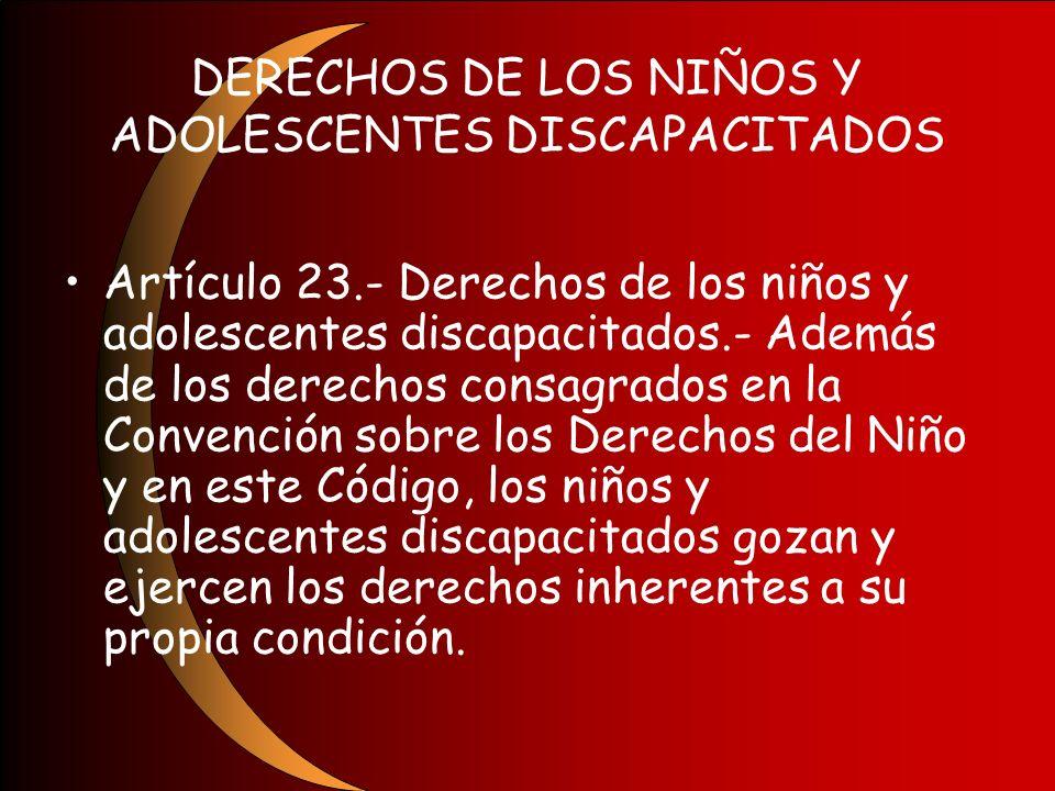 DERECHOS DE LOS NIÑOS Y ADOLESCENTES DISCAPACITADOS
