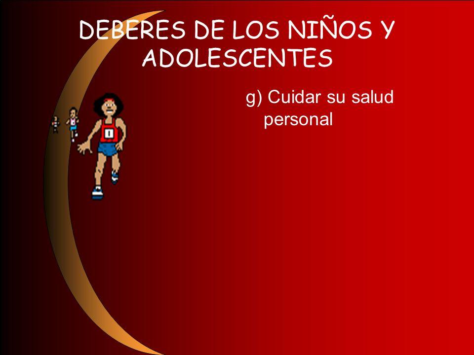 DEBERES DE LOS NIÑOS Y ADOLESCENTES
