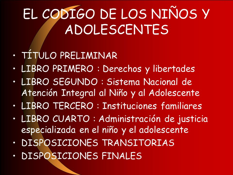 EL CODIGO DE LOS NIÑOS Y ADOLESCENTES