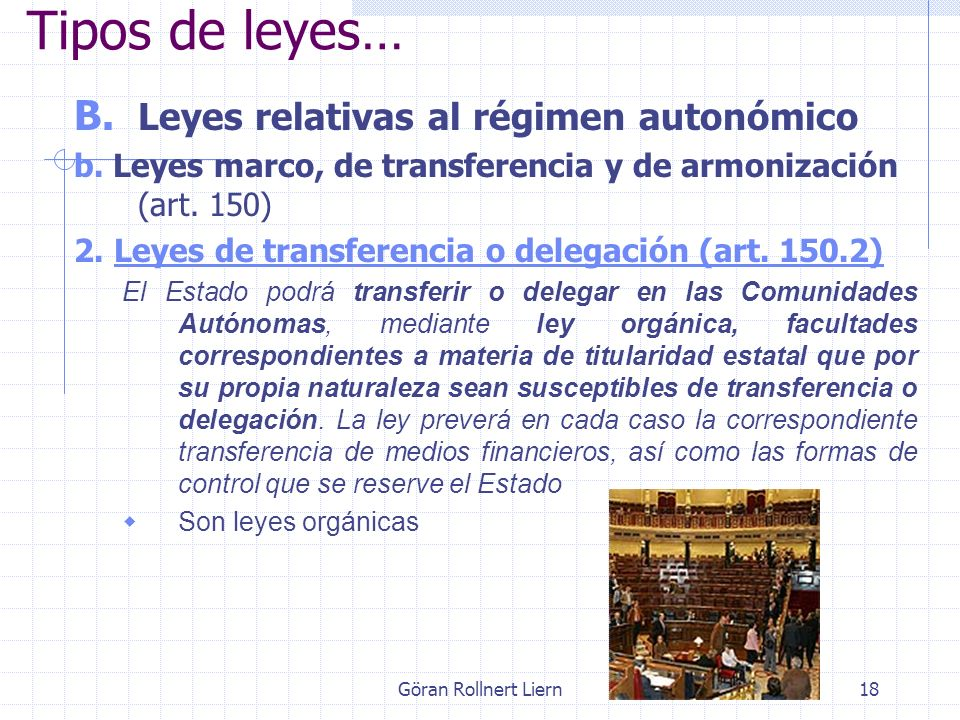 Tipos de leyes… Leyes relativas al régimen autonómico
